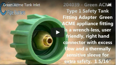 Green Acme wrench-less Propane Tank Fitting